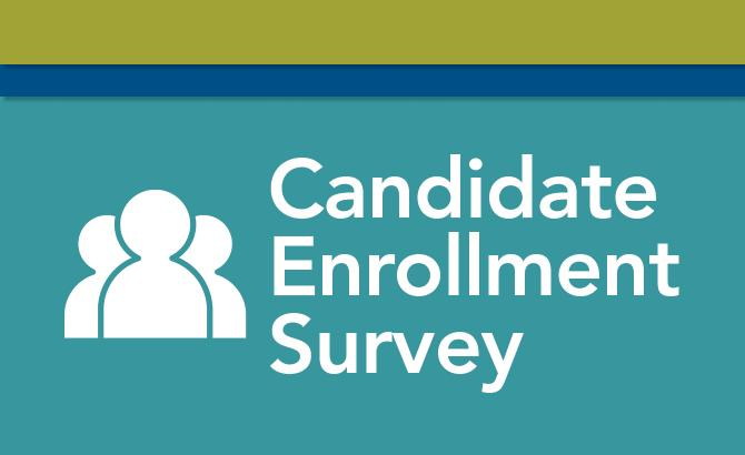Candidate Enrollment Survey